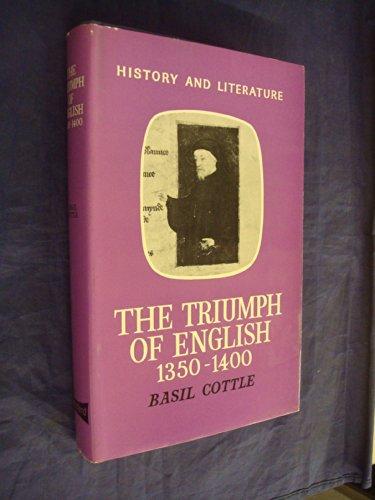 9780389010272: The Triumph of English, 1350-1400