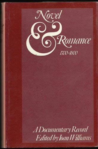 Novel and Romance, 1700 - 1800: A Documentary Record