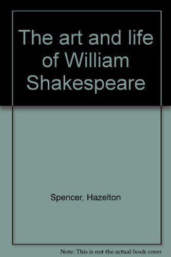 The Art and Life of William Shakespeare