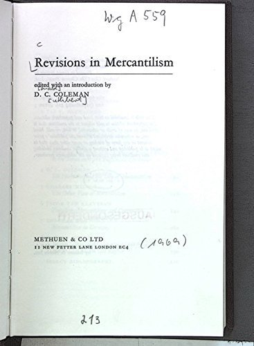 9780389011989: Revisions in mercantilism, (Debates in economic history)