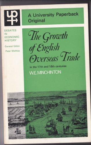 9780389013143: THE GROWTH OF ENGLISH OVERSEAS TRADE IN THE 17TH AND 18TH CENTURIES.