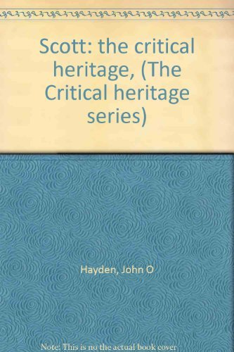 Scott: The Critical Heritage: Scott, Sir Walter) Hayden, John O.
