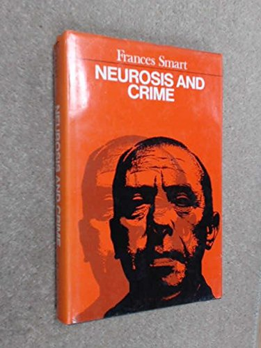 Neurosis and Crime: Smart, Frances