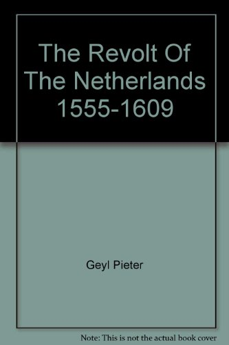 9780389022343: The Revolt of the Netherlands, 1555-1609.