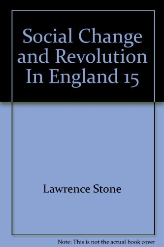 Social Change and Revolution In England 1540-1640 (Problems and perspectives in History): Lawrence ...