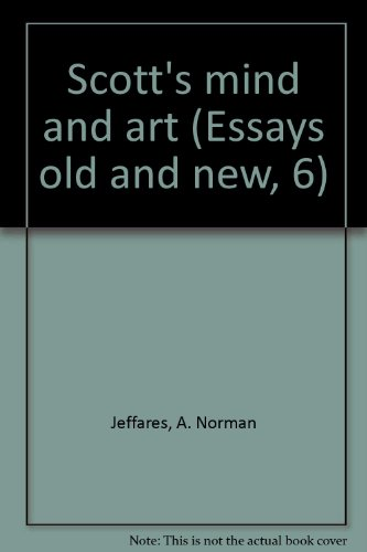 9780389040002: Scott's mind and art (Essays old and new, 6)