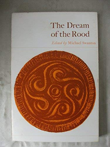 The Dream of the Rood (Old and Middle English Texts): n/a