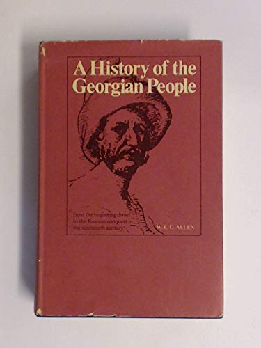 A history of the Georgian people;: From: W. E. D