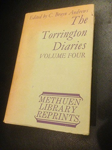 THE TORRINGTON DIARIES, CONTAINING THE TOURS THROUGH ENGLAND AND WALES OF THE HON. JOHN BYNG (LATER...