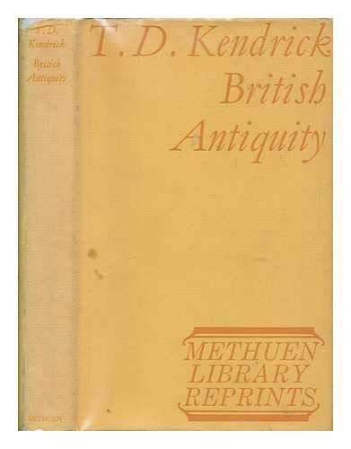 British antiquity, Kendrick, T. D