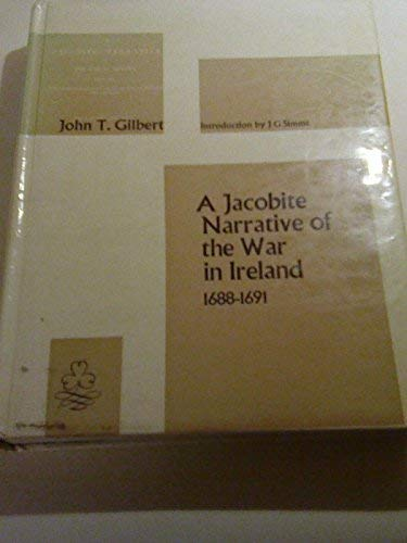 9780389040798: A Jacobite narrative of the war in Ireland, 1688-1691