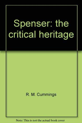 Spenser: the critical heritage, (The Critical heritage series): Cummings, R. M