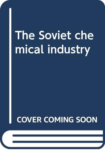 9780389041238: The Soviet chemical industry