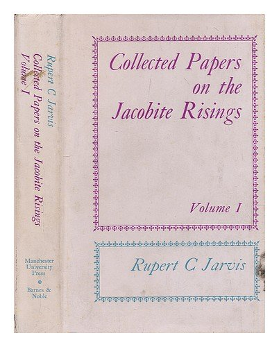 Collected Papers on the Jacobite Risings, 2 volumes, complete: JARVIS, RUPERT C.