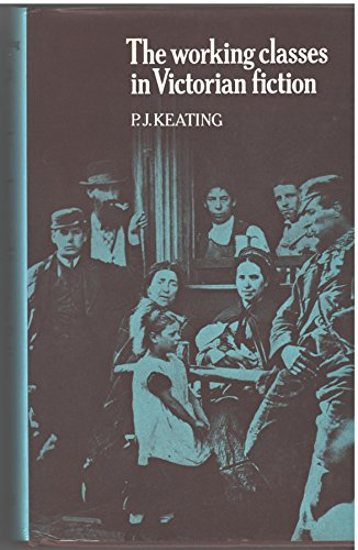 9780389041788: The Working Classes In Victorian Fiction