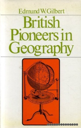 9780389046189: British pioneers in geography