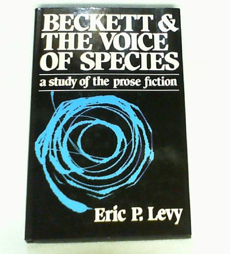 Beckett and the Voice of Species : Eric P. Levy