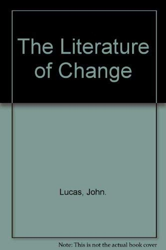 9780389200208: The literature of change: Studies in the nineteenth-century provincial novel