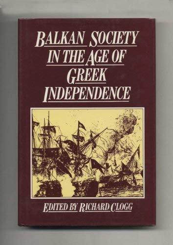 9780389200246: Balkan Society in the Age of Greek Independence