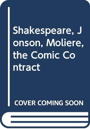 9780389200932: Shakespeare, Jonson, Moliere, the Comic Contract (English and French Edition)