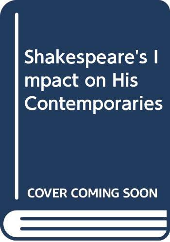 9780389201083: Shakespeare's Impact on His Contemporaries