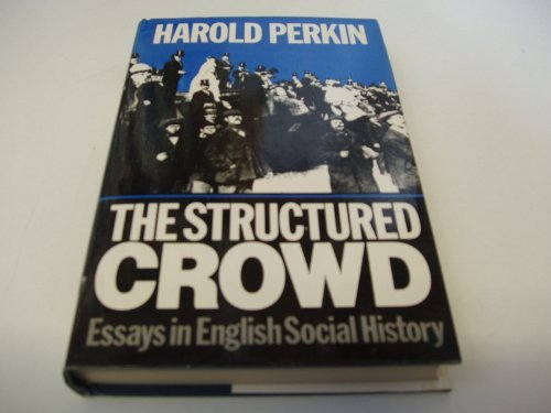 The Structured Crowd: Perkin, Harold
