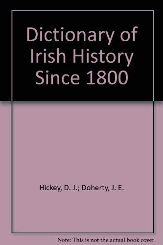 A Dictionary of Irish History Since 1800