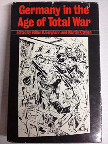 Germany in the age of total war: V.R. (ed.); Kitcheon,