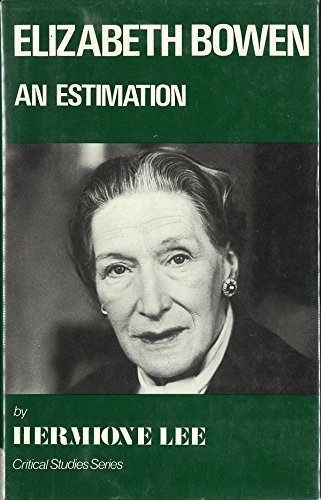 9780389202042: Elizabeth Bowen, an Estimation (Critical Studies Series)
