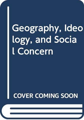 9780389202073: Geography, Ideology, and Social Concern