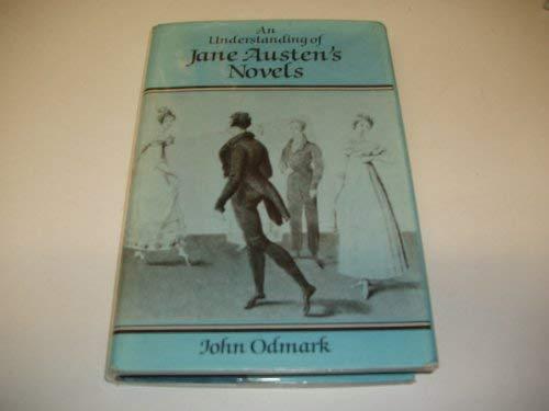 9780389202165: Understanding of Jane Austen's Novels