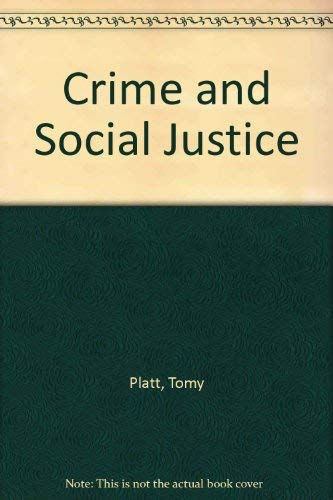 9780389202233: Crime and Social Justice