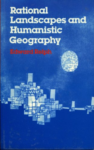 9780389202370: Rational Landscapes and Humanistic Geography