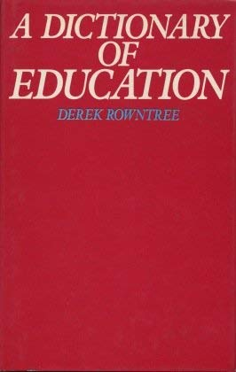 9780389202639: A Dictionary of Education