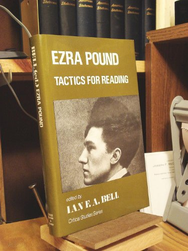 9780389202837: Ezra Pound: Tactics for reading (Critical studies series)