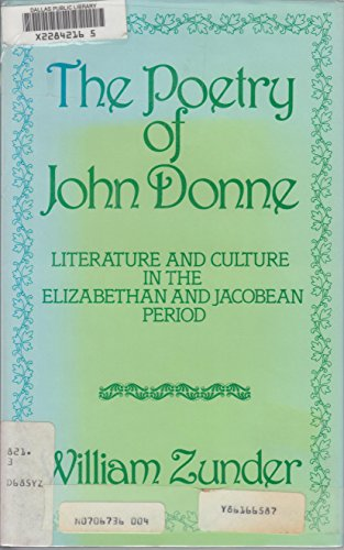 9780389202929: The poetry of John Donne: Literature and culture in the Elizabethan and Jacobean period