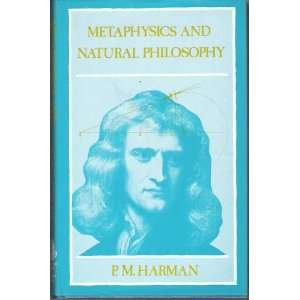 9780389203056: Metaphysics and Natural Philosophy: The Problem of Substance in Classical Physics