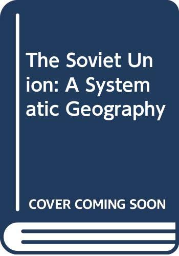 9780389203094: The Soviet Union: A Systematic Geography