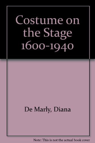 9780389203179: Costume on the Stage 1600-1940