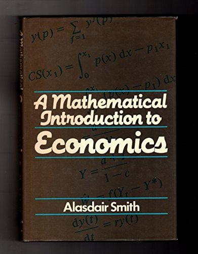 9780389203254: A Mathematical Introduction to Economics