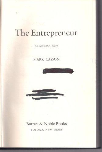 9780389203285: The Entrepreneur: An Economic Theory