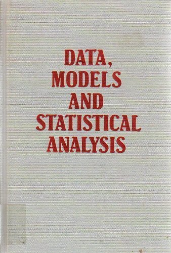 9780389203827: Data, Models and Statistical Analysis