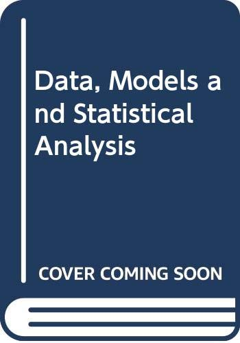 9780389203834: Data, Models and Statistical Analysis