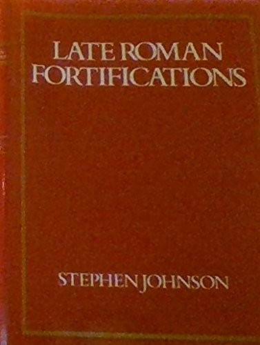 9780389204046: Late Roman Fortifications
