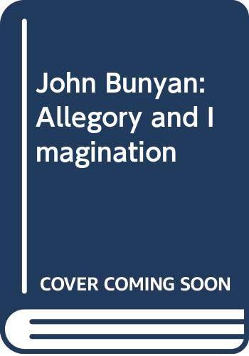 9780389204428: John Bunyan: Allegory and Imagination