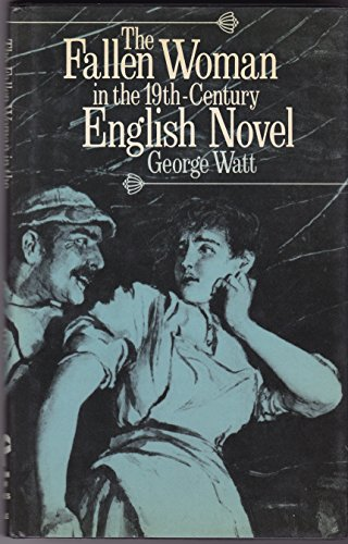 9780389204435: Fallen Woman in the 19Th-Century English Novel