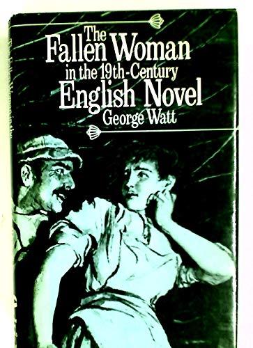 9780389204435: Fallen Woman in the 19Th-Century English Novel