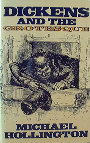 Dickens and the grotesque: Michael Hollington