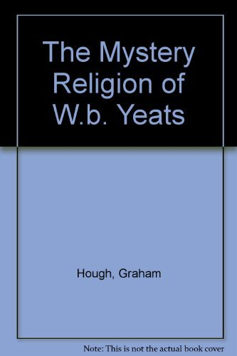 9780389204640: The Mystery Religion of W.B. Yeats