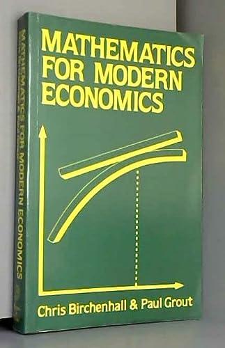 9780389205227: Mathematics for Modern Economics